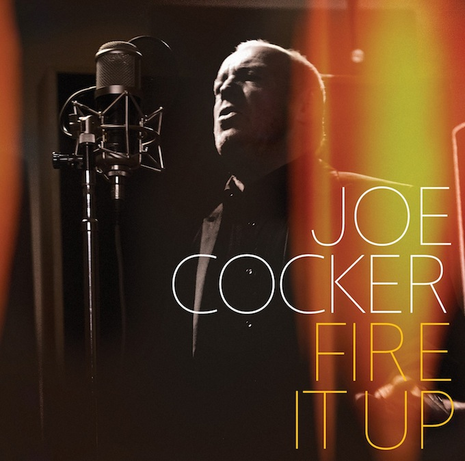 Joe Cocker's new album, Fire It Up