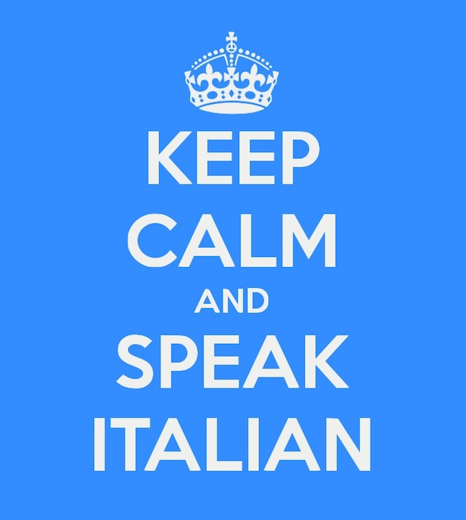 Keep Calm and Speak Italian!