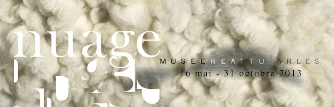 Nuages exhibition in Arles this year 2013