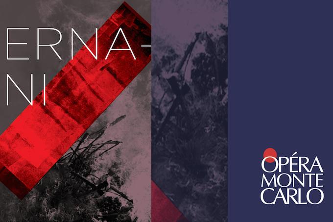 Season closing Ernani at Opéra de Monte-Carlo