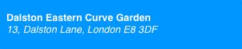 Dalston Eastern Curve Garden - East London