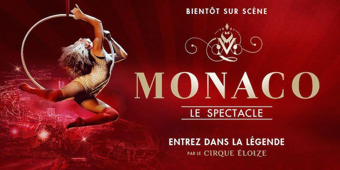 Monaco le Spectacle by Cirque Éloize