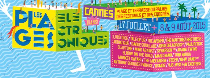 Les Plages Électroniques 2015 in Cannes