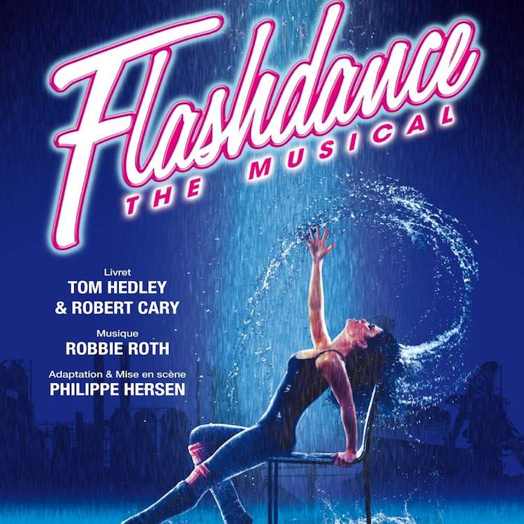 Poster for Flashdance the Musical