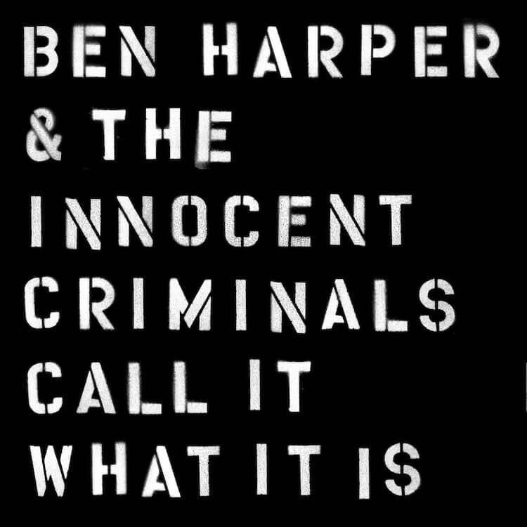 Ben Harper - Call It What It Is album cover
