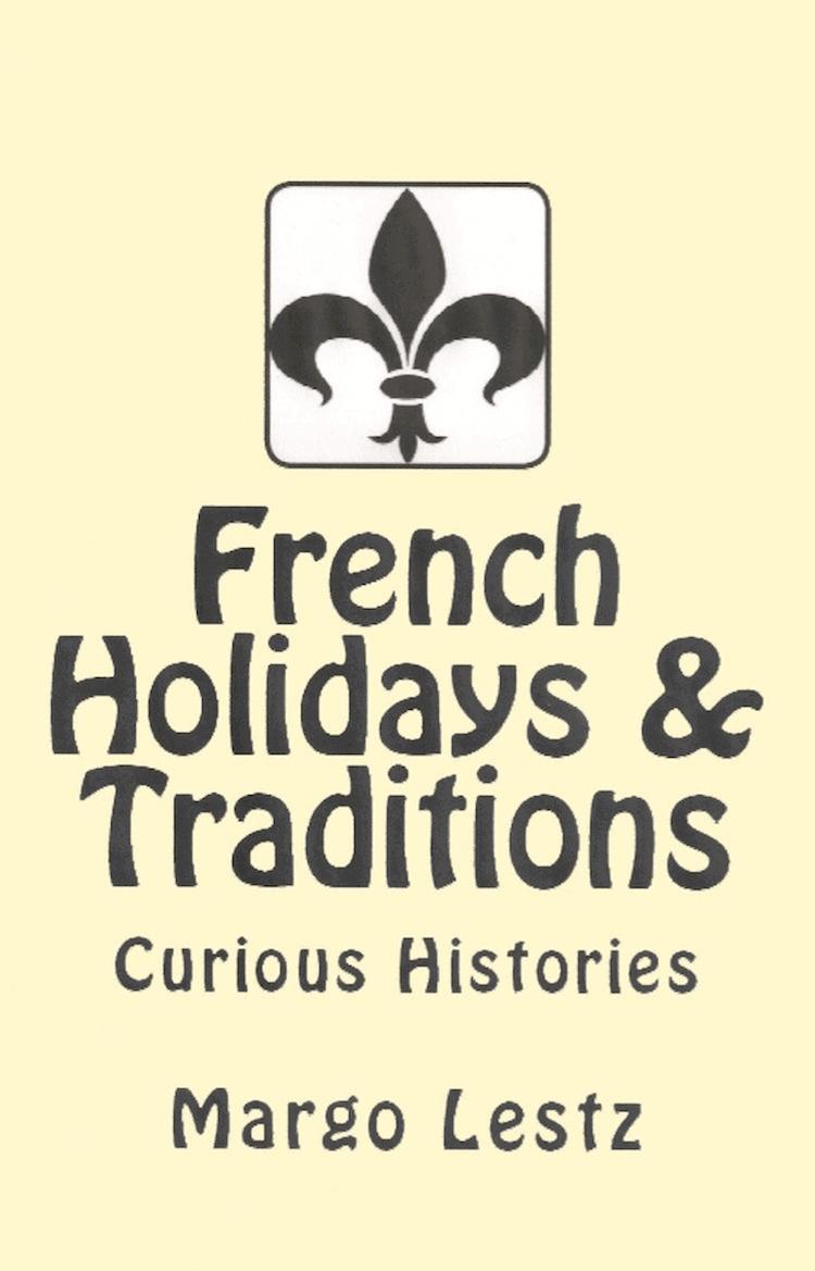 Margo Lestz French Holidays & Traditions
